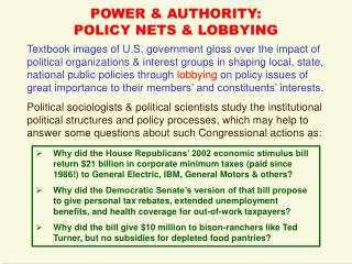POWER & AUTHORITY: POLICY NETS & LOBBYING