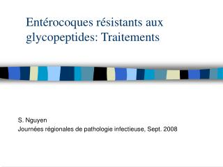Ent rocoques r sistants aux glycopeptides: Traitements