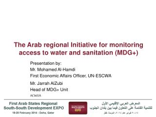 The Arab regional Initiative for monitoring access to water and sanitation (MDG+)