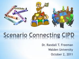 Scenario Connecting CIPD