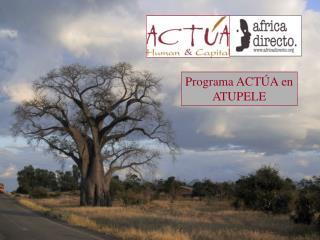 Programa ACTÚA en ATUPELE