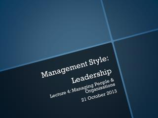 Management Style: Leadership