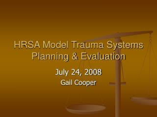 HRSA Model Trauma Systems Planning & Evaluation