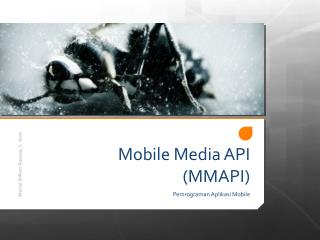 Mobile Media API (MMAPI)