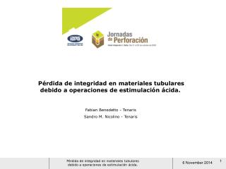 Pérdida de integridad en materiales tubulares   debido a operaciones de estimulación ácida.
