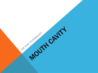Mouth cavity