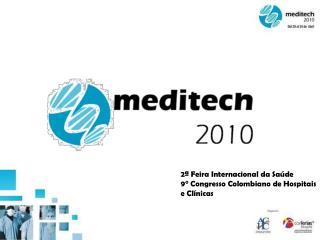2ª Feira Internacional da Saúde 9° Congresso Colombiano de Hospitais e Clínicas