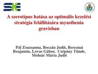 A szerotípus hatása az optimális kezelési stratégia felállítására myasthenia gravisban
