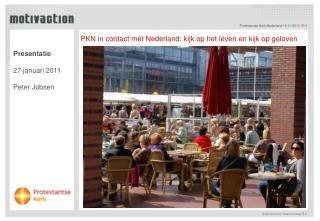 PKN in contact met Nederland: kijk op het leven en kijk op geloven