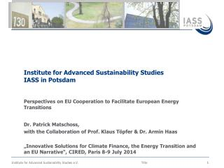 Perspectives  on EU  Cooperation to F acilitate  European Energy  Transitions