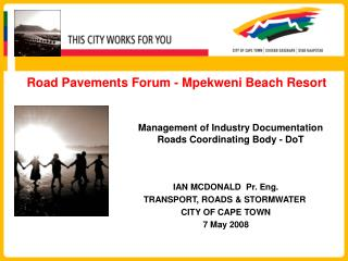 Road Pavements Forum - Mpekweni Beach Resort