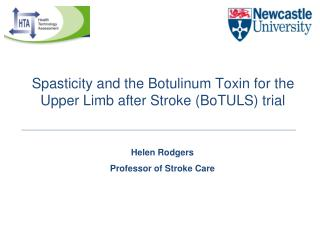 Spasticity and the Botulinum Toxin for the Upper Limb after Stroke BoTULS trial