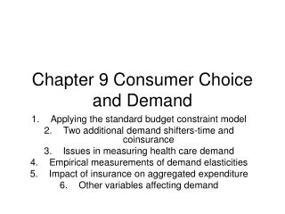 Chapter 9 Consumer Choice and Demand