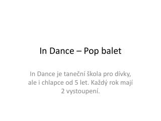 In Dance – Pop balet