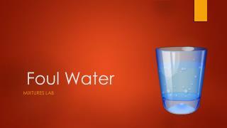 Foul Water