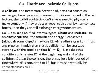6.4  Elastic and Inelastic Collisions