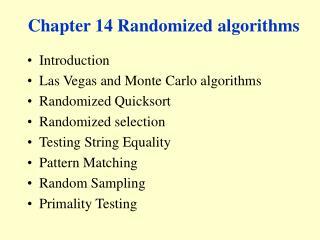 Chapter 14 Randomized algorithms
