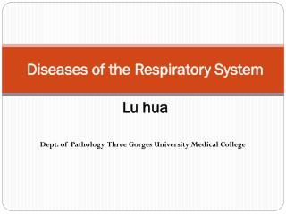 Diseases of the Respiratory System Lu hua