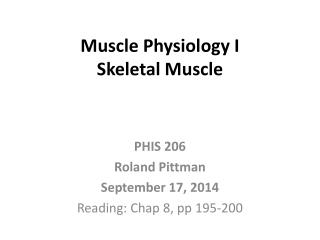 Muscle Physiology  I Skeletal Muscle