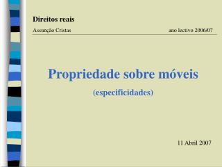 Propriedade sobre móveis (especificidades)