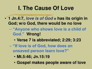 I. The Cause Of Love