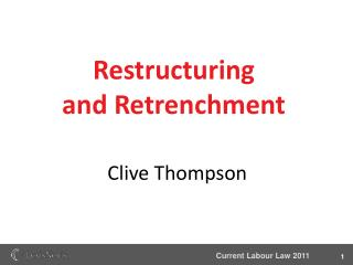 Restructuring  and Retrenchment