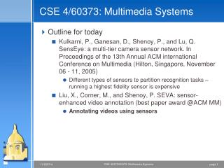 CSE 4/60373: Multimedia Systems