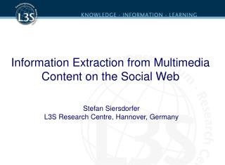 Information Extraction from Multimedia Content on the Social Web