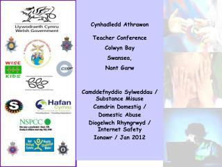 Cynhadledd Athrawon  Teacher Conference Colwyn Bay  Swansea, Nant Garw