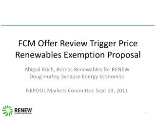 FCM Offer Review Trigger Price Renewables Exemption Proposal