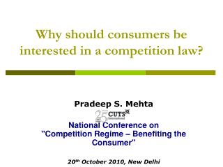 Why should consumers be interested in a competition law?