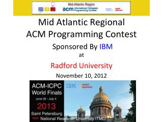 Mid Atlantic Regional  ACM Programming Contest Sponsored By  IBM