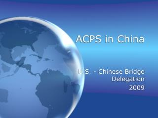 ACPS in China