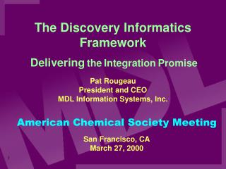 The Discovery Informatics Framework
