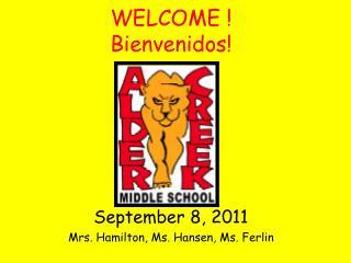 WELCOME ! Bienvenidos!