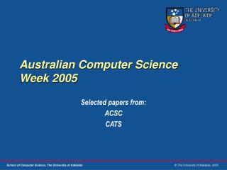 Australian Computer Science Week 2005