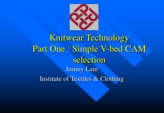 Knitwear Technology Part One : Simple V-bed CAM selection