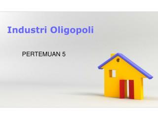 Industri Oligopoli