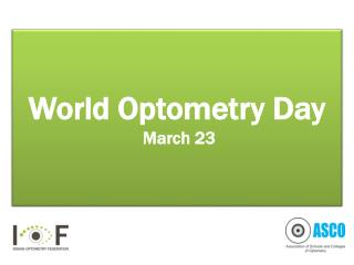 World Optometry Day  March 23