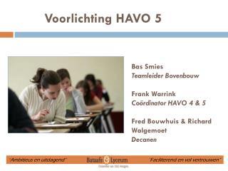 Voorlichting  HAVO 5