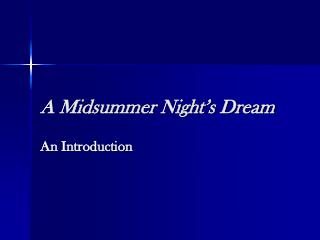 A Midsummer Night�s Dream