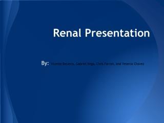 Renal Presentation