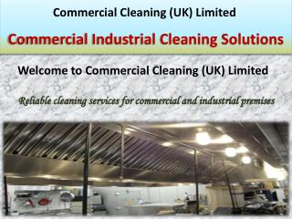 Commercial Industrial Cleaning Solutions