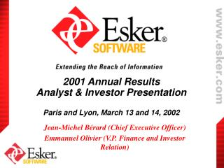 2001 Annual Results Analyst & Investor Presentation Paris and Lyon, March 13 and 14, 2002