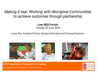 Making it real: Working with Aboriginal Communities to achieve outcomes through partnership