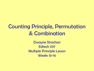 Counting Principle, Permutation & Combination