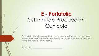 E - Portafolio Sistema de Producción  Cunícola