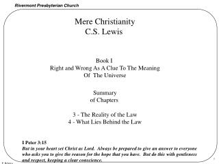 Mere Christianity C.S. Lewis  Book I  Right and Wrong As A Clue To The Meaning Of  The Universe