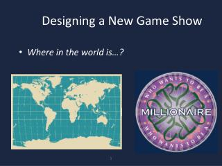 Designing a New Game Show