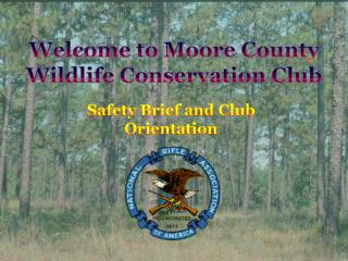 Welcome to Moore County Wildlife Conservation Club